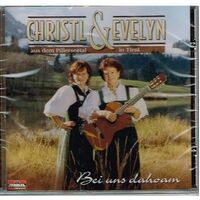 Cd - Christl & Evelyn - Aus Dem Pillerseetal In Tirol""